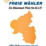 Wahlprogramm 2021 von FREIE WÄHLER Rheinland-Pfalz steht